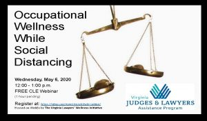 May 6th Lawyers' Well-Being Week – FREE CLE